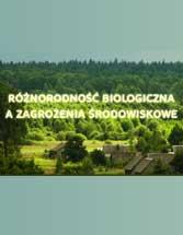 Różnorodność biologiczna a zagrożenia środowiskowe